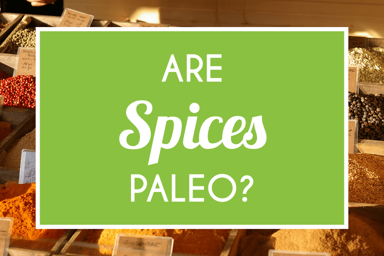 Are Spices Paleo