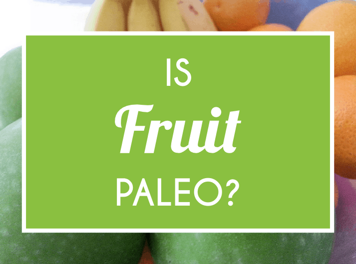 Is Fruit Paleo