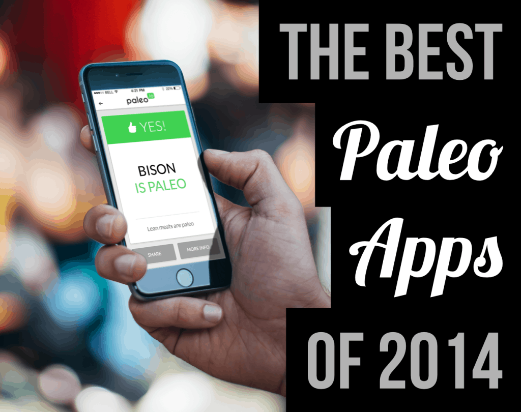 The Best Paleo Apps Of 2014