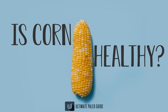 is-corn-healthy